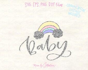 Rainbow baby svg, rainbow svg, baby svg, new baby svg, baby shower svg, rainbow unicorn svg, nursery svg, newborn svg, baby boy svg