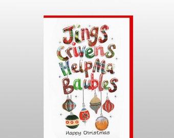 Jings, Crivens Help Ma Baubles Christmas Card WWXM06