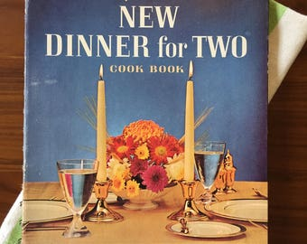 "Vintage 1964 Betty Crocker's New Dinner for Two Cook Book — Mid-Century Recipes, Menus, and Tips for ""Small-Home-Makers"""