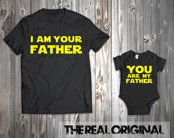 I Am Your Father Star Wars Shirt - You are my father Father Son Matching Shirts Bodysuit Daughter Father's Day Shirt Matching RO254-RO255
