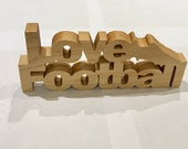 Love football sign, perfect gift for football fans. Wooden signs. Wooden gifts.