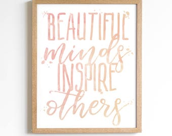 Inspirational Print - Teen Room Decor - Office Artwork - Dorm Decorations - Cubical Decor - Home Office - Beautiful Minds Inspire Others