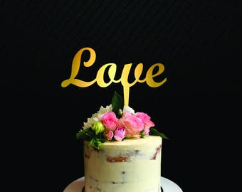 Love Cake Topper, Wedding, Anniversary, Bridal Shower, Engagement Party Cake Topper