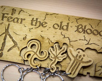 "Bloodborne Inspired ""Fear the old Blood"" Lasercut & engraved keyring and wall mount"
