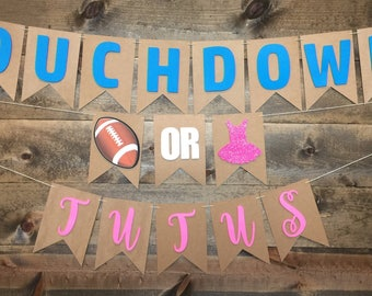Touchdowns Or Tutus | Touchdowns or Tutus Banner | Gender Reveal Banner | Gender Reveal Party | Baby Shower Banner | Pink or Blue |