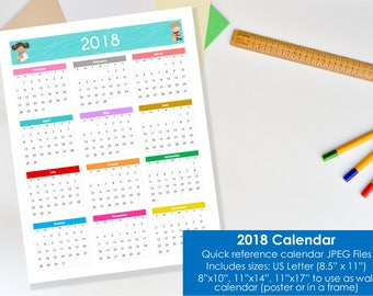 "Calendar 2018, printable. US Letter Size, 8.5""x11"", 8""x10"", 11""x14"" and 11""x17"" JPEG. Quick reference wall calendar. Instant download."