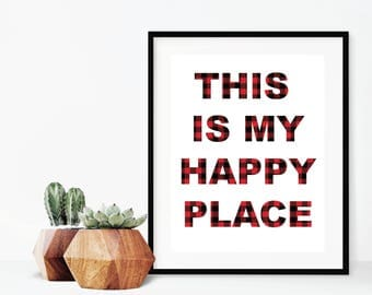 This is my Happy Place Flannel Wall Print, Wall Art, Happy Place Plaid Print, Printed Wall Art, Flannel Print