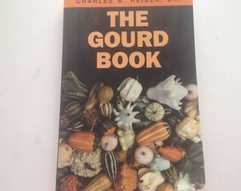 The Gourd Book, Botany & plant sciences,Folklore,Cultural And Social Anthropology 1993