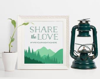 Mountains Hashtag Sign, Mountain Hashtag Wedding Sign, Mountain Wedding Hashtag Sign, Instant Download Hashtag Sign, Share the Love