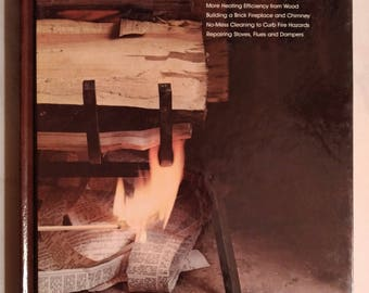 Time-Life Home Repair and Improvement Book - Fireplaces and Wood Stoves - Very Good Condition