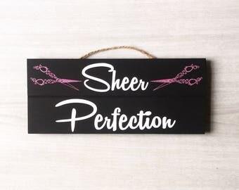 Sheer Perfection / Hairdresser Decor / Hairdresser Sign / Hairdresser Gift / Beauty Salon Decor / Salon Wall Decor / Hair Salon Decor