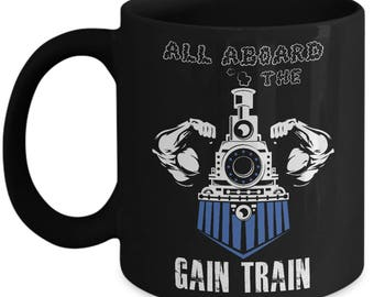 All aboard the Gain train - Powerlifting mug - weight lifting mug - weight lifting gift for him-power lifter gift - Black ceramic coffee mug