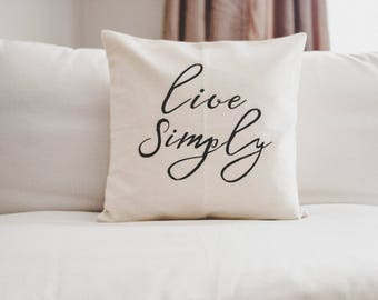 Live Simply Throw Pillow Cover