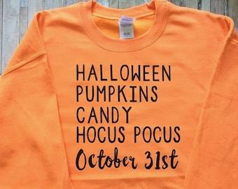 Halloween Pumpkins Candy Hocus Pocus October 31st - Halloween Fall Sweatshirt