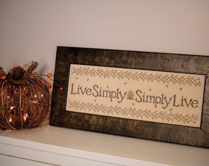 Live Simply Simply Live Cross Stitch Pattern Hard Copy