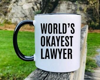 World's Okayest Lawyer - Mug - Lawyer Gift - Lawyer Mug - Gifts For Lawyer