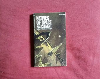 Hal Clement - Natives of Space (Ballantine Books 1970)