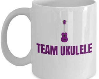 Present Idea For Ukulele Lover - Team Ukulele - Uke Player Coffee Mug