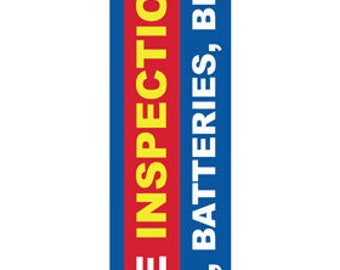 Free Inspection for Tires Brakes Batteries 16 foot advertising flag, full color print. Great for indoor and outdoor use. Made in the USA