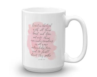 Mug / Proverbs 3: 5-6 / Trust In The Lord / Calligraphy