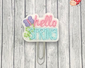 Hello Spring planner clip, paperclip, embroidered, paperwork, office supplies, felt, study, gift, organiser accessories, journal