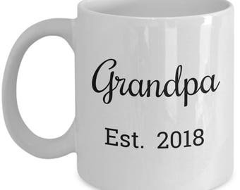 First Time Grandpa Gifts - New Grandpa Est. 2018 Coffee Mug - He Just Been Promoted to Grandpa! 11 oz Grandparents Baby Reveal Gift - Script