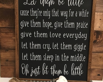 Let them be little sign, Nursery Decor, Nursery Sign, Rustic Wood Sign, Baby Sign, Kid Decor,