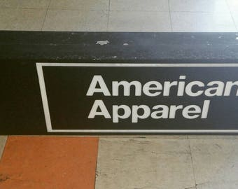 American Apparel Retail Exterior Sign  Metal Plexiglass  Low Voltage Electric Pick Up Only LA