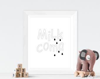 Milk Coma nursery print, kids room print, digital print, typography wall art, monochrome print, nursery wall art, nursery decor, wall print
