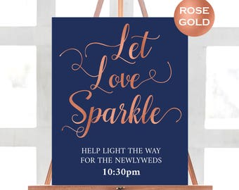 Let Love Sparkle Wedding Sign Instant Download - Rose Gold & Navy Wedding Sign - Modern Calligraphy Wedding - Downloadable wedding