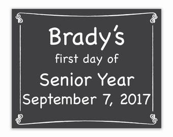 First Day of Senior Year, Editable  First Day of School Sign, Personalized Back to School Sign, Last Day of School, Chalkboard Sign