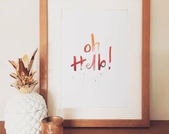 Oh Hello! Print, A4, A5 Wall art.