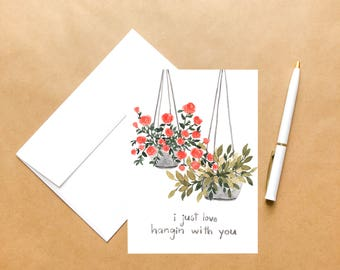 Hanging with You | Love Greeting Card