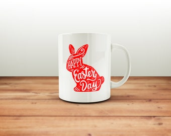 Happy Easter Day Mug /  Easter Coffee Mugs /  Easter Gifts /  Easter Gift Ideas /  Easter Ceramic mug / Funny Coffee Mugs / Funny Mugs