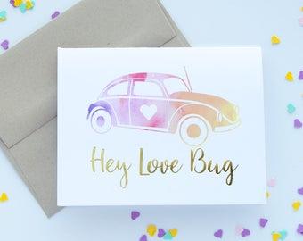 Hey Love Bug Card
