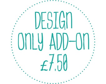 Custom Design Add-on for Stickers / Party labels / Wedding Stickers / Favours