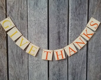 GIVE THANKS banner, thanksgiving decorations, thanksgiving banner, fall banner, fall decor, give thanks sign, fall decorations