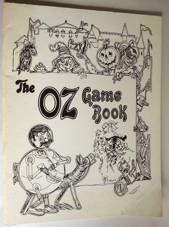 The Oz Game Book 1982 by Robin Olderman - The International Wizard of Oz Club - Activities Coloring Puzzles