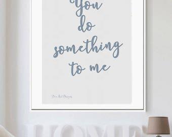 Paul Weller - You Do Something Lyrics Print
