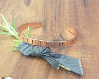 Shakespeare Quote Bracelet, Though She Be Little She Be Fierce, Gifts For Strong Women, Copper Hand Stamped Cuff Bracelet,