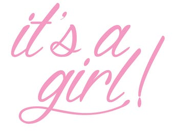 It's A Girl! Decal