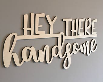 Hey There Handsome, Nursery, Bedroom, Boy's Room, Twin, Wall Decor, Home Decor, Laser, Couple, Boy Decor, Wood, Sign, Saying, Wooden