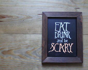 Eat Drink & Be Scary