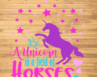 This is a graphic of Remarkable Be a Unicorn in a Field of Horses Free Printable