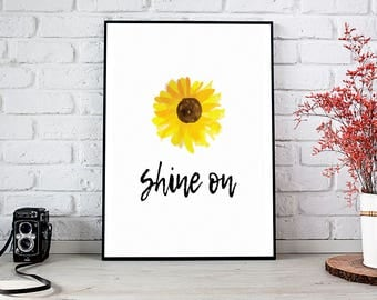 Shine On, Motivational,Decor,Wall Decor,Trending,Art Prints,Instant Download,Printable Art,Wall Art Prints,Digital Prints,Best Selling Items