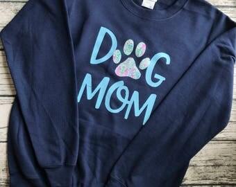 Dog Mom Shirt or Sweatshirt