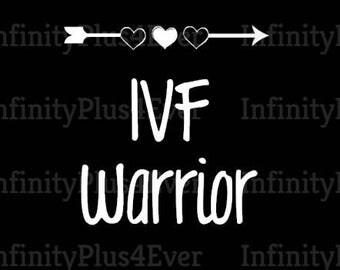 IVF Warrior - INSTANT DOWNLOAD