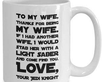 Dear Wife Mug, Punch in the FACE, valentines day gift for women star wars, star wars gift for wife, Star Wars I Love YOu I Know, STar WArs