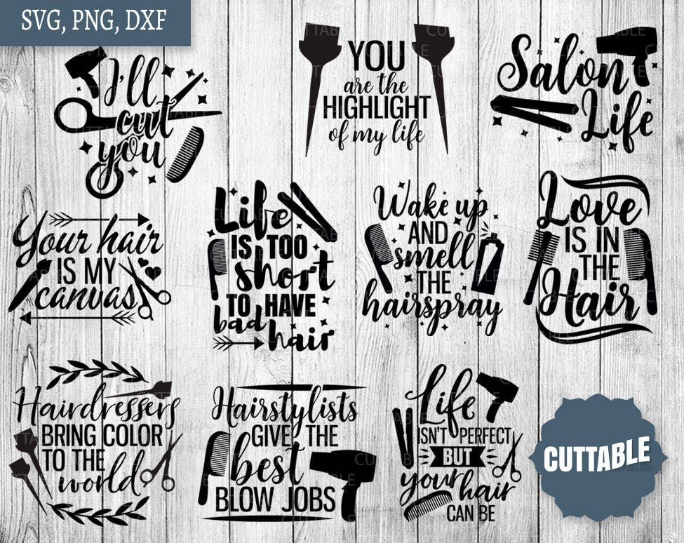 Quotes For Hair Spa: Hairdresser SVG Bundle, Hairstylist Svg Pack Cut Files, 10