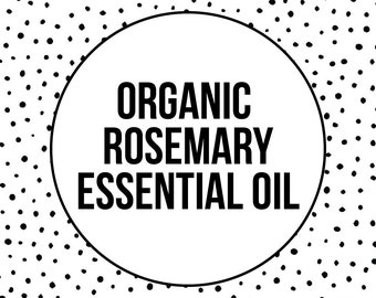 ORGANIC ROSEMARY EO - Rosemary Essential Oil - Acne Treatment - Oil Cleansing - Blemish Treatment - Natural Skincare - Vegan Skincare